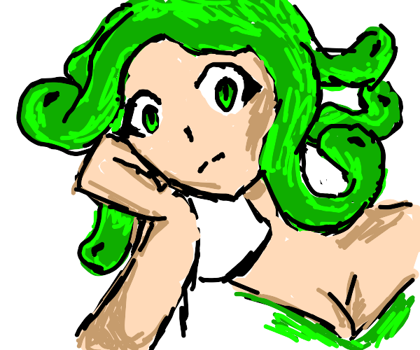 Disappointed Medusa.
