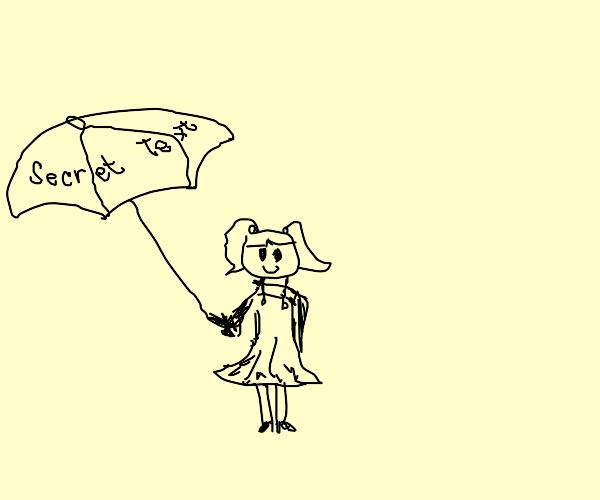 girl holding umbrella with secret text