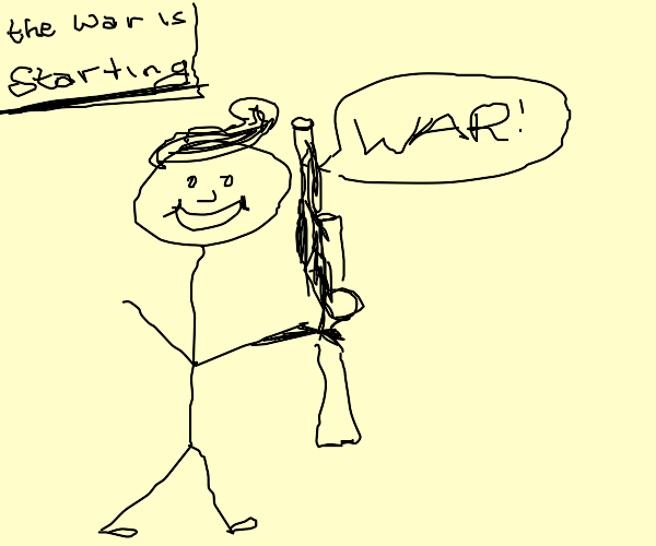stickmen excited about war