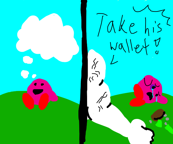 Kirby  thinks about nothing gets mugged