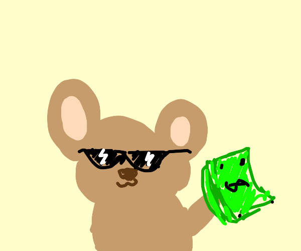 cool mouse has money