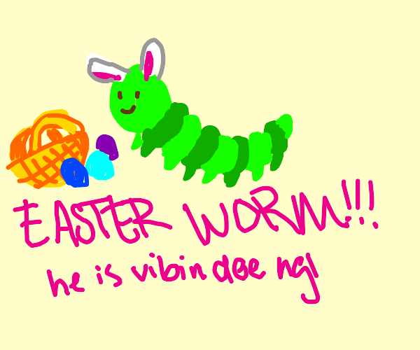 The Easter worm is here!