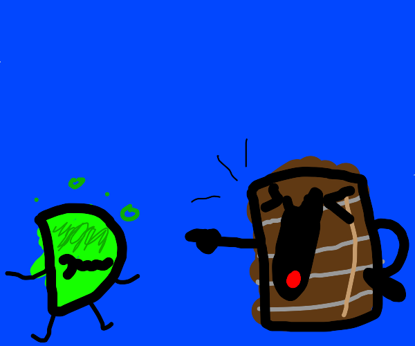 D is sick and a barrel is laughing.