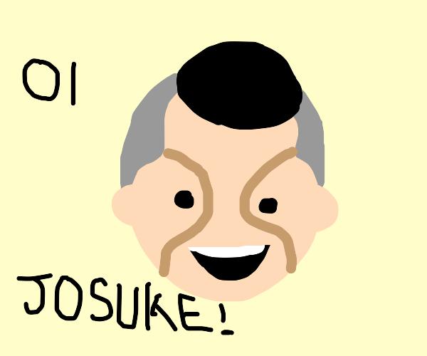 Oi Josuke!