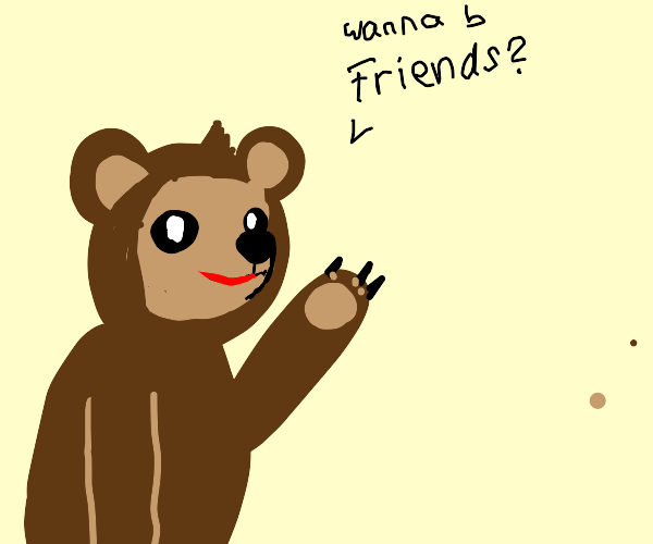 Bear wants you to be its friend