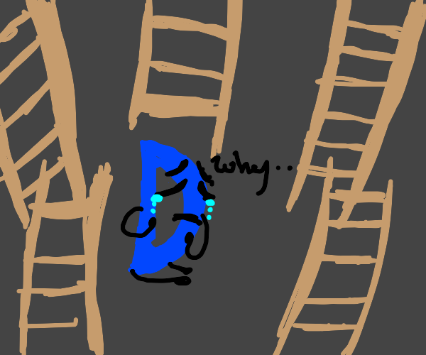 The letter 'D' crying, surrounded by ladders