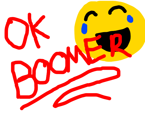Ok Boomer is offensive