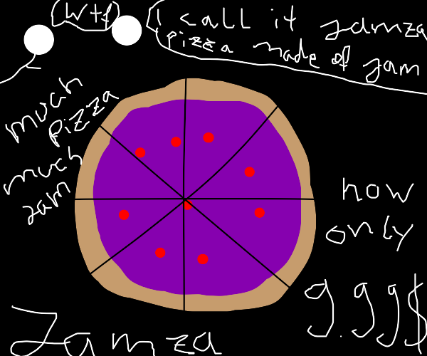 Pizza made of jam