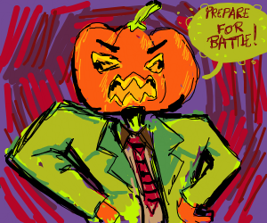 Pumpkin man says prepare for battle