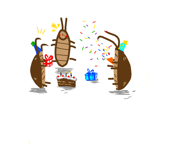 Cockroach birthday party