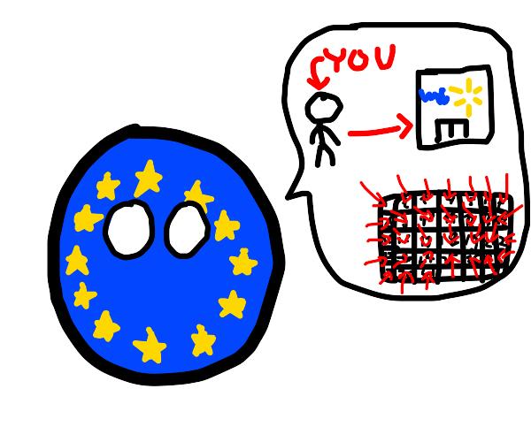 EU: You go to walmart everyday!