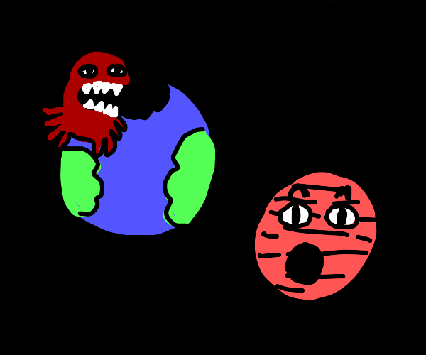 Spider eats Earth, to Mars' horror.
