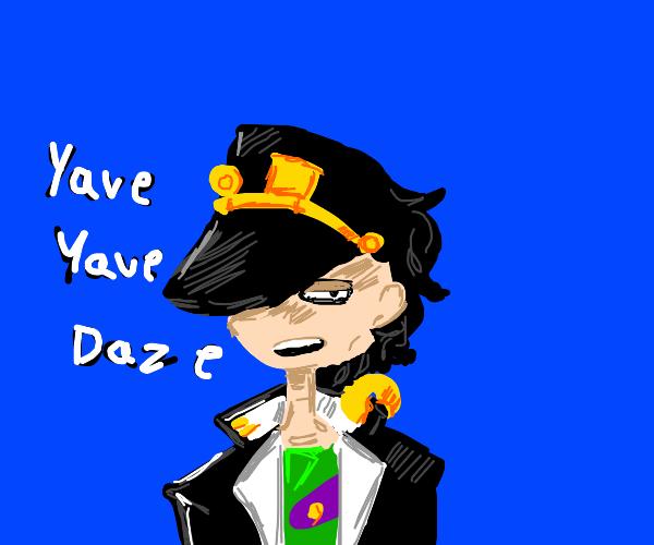 jotaro says yare yare daze