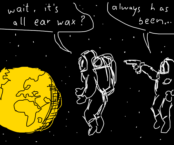 earth is ear wax