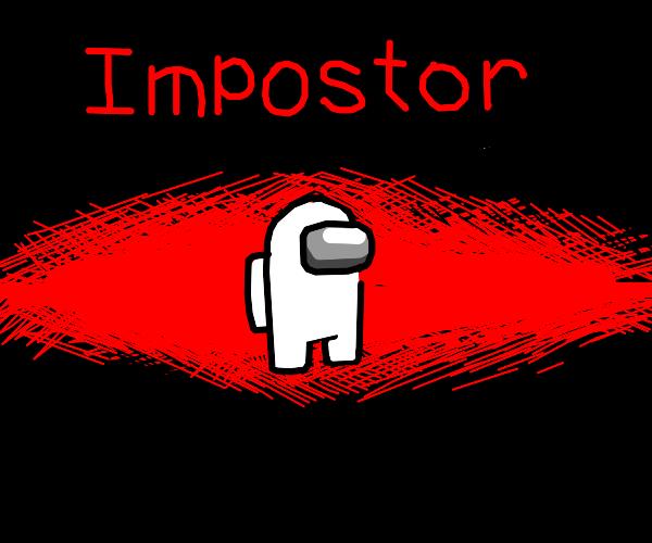 Among Us (you're the impostor)