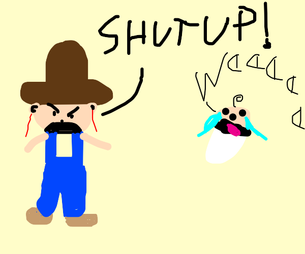 Cowboy angry because nearby baby cries