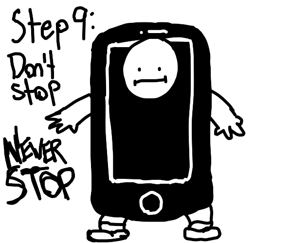 Step 8: live life as a phone