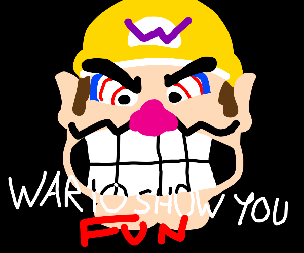 Wario demands fun be had