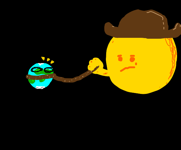 The sun became a cowboy and Tied the earth