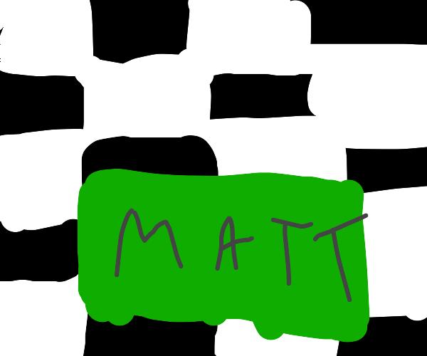 M A T T