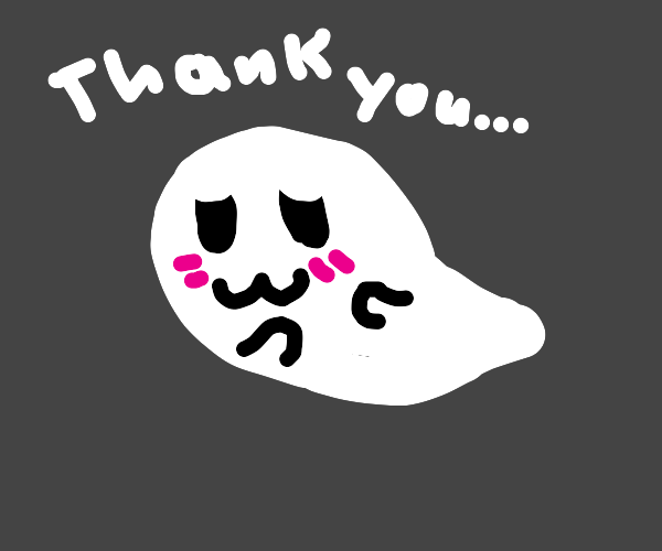 Ghost happy to haunt you