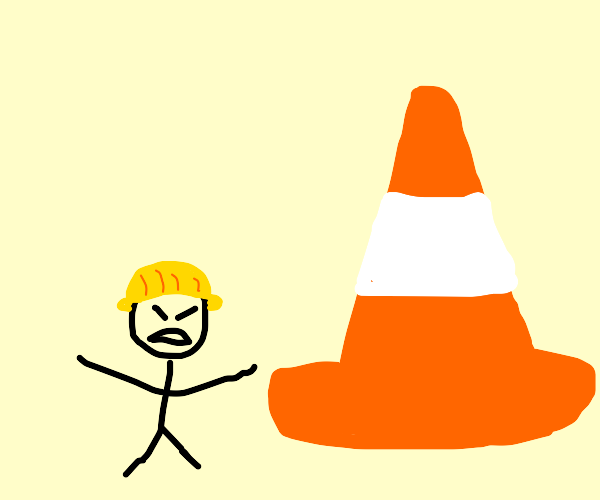 Angry worker, comically large traffic cone