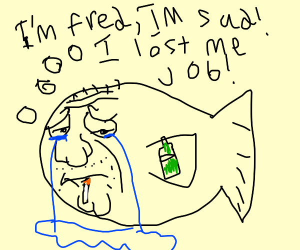 sad looking Fred the Fish