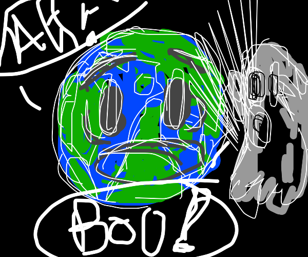 A ghost scaring the earth