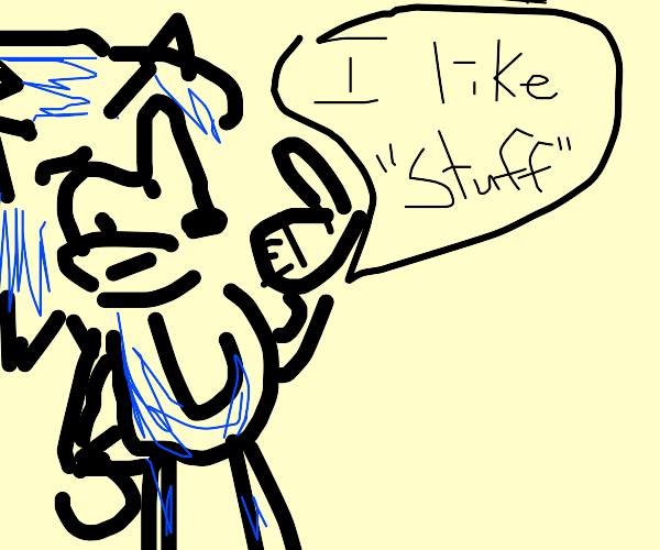 "sonic likes ""stuff"""