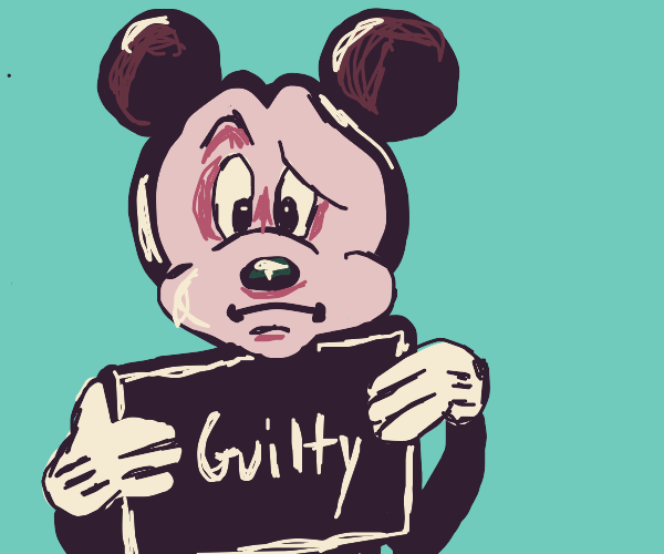 micky mouse is guilty