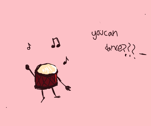 Who knew drums could Dance