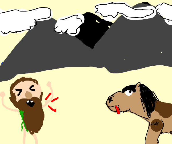 Mountain man yells at derpy horse