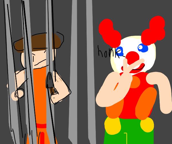 Prisoner wants to stab clown