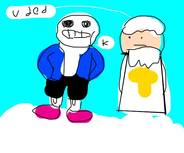 Dead Sans talking toGod