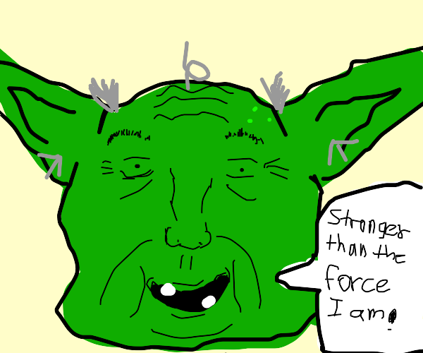 yoda says he's stronger than the force