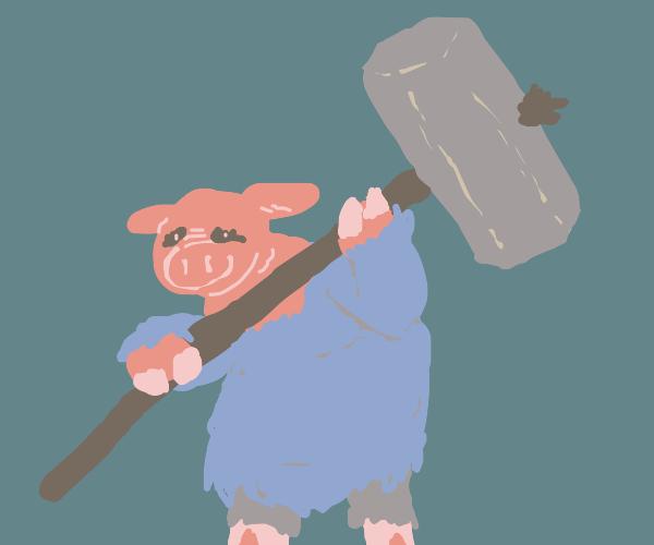 Pig man with a big hammer