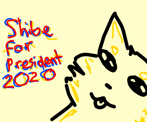 dog wants to become president