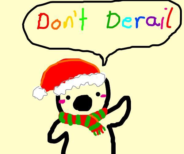 "Boy says ""Don't Derail"""