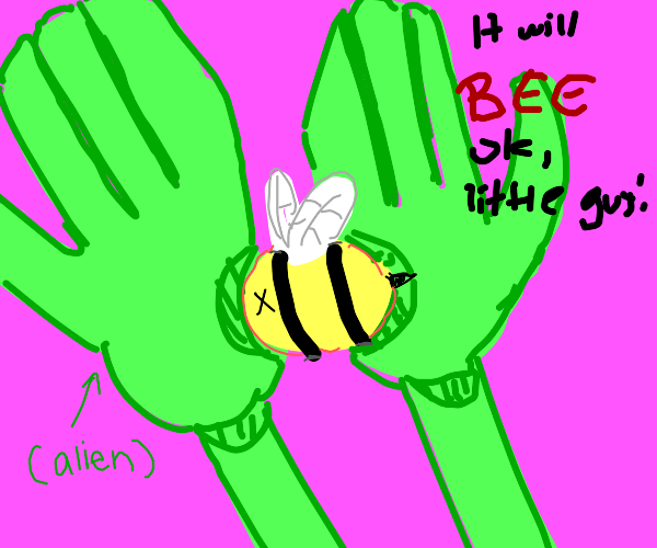 alien takes care of a dead bee