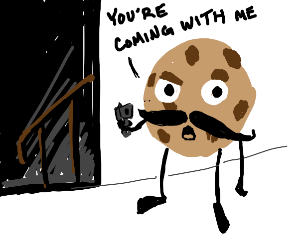 cookie menacingly forces you into basement