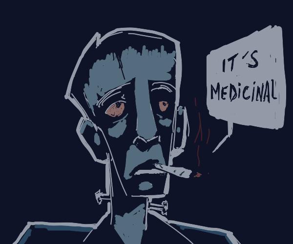 Frankenstein saying that it was medicinal