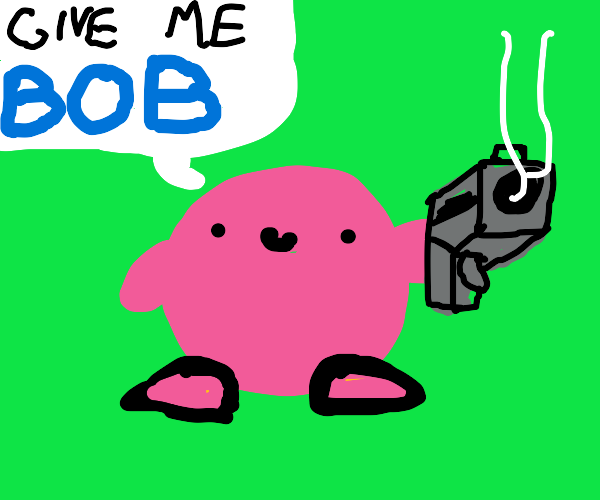 Kirby asks for bob