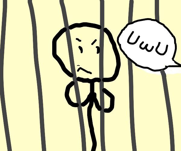 "Man in jail hears ""UwU"""