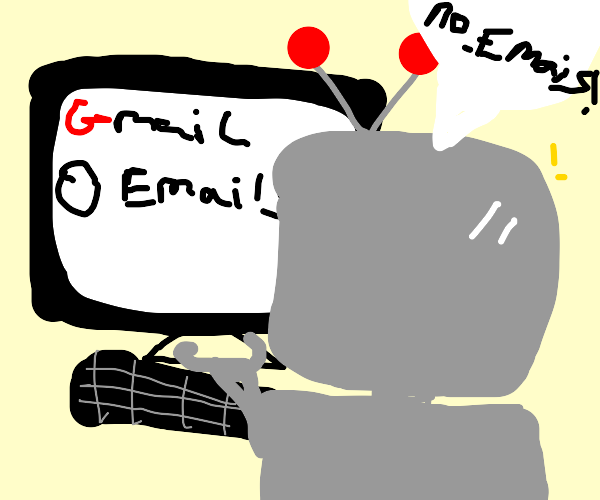 robot mortified by lack of emails