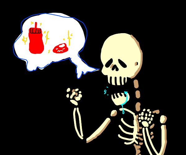 Skeleton craving ketchup
