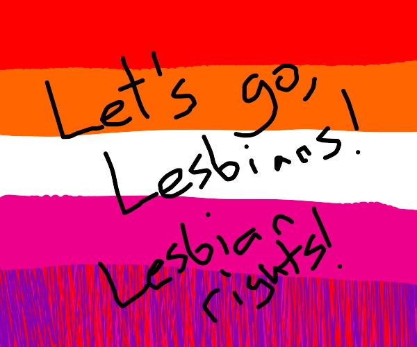 Lesbian Rights!