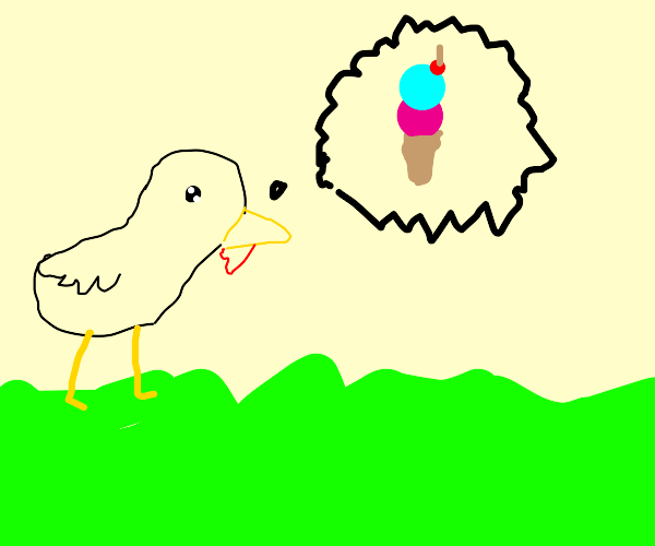 Chicken craves ice cream.