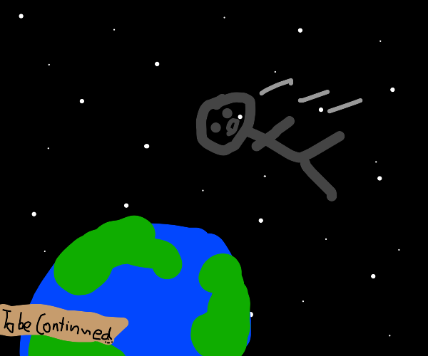 What if I collided into the earth
