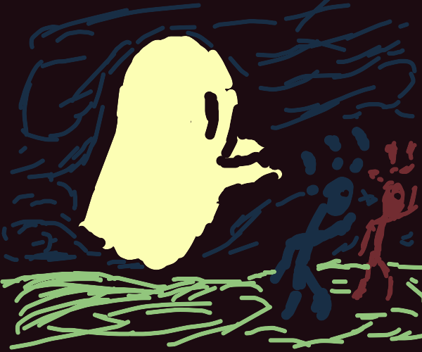 Step 3: scare people as a ghost