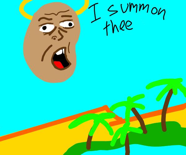 Bean god creates oasis in desert